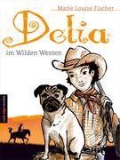 Delia im Wilden Westen