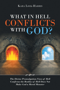 What in Hell Conflicts with God?