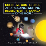 Cognitive Competence and Reading/Writing Development in Canada and the World