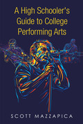 A High Schooler's Guide to College Performing Arts