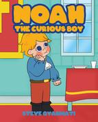 Noah The Curious Boy