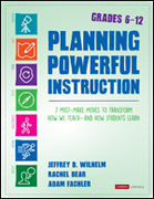 Planning Powerful Instruction, Grades 6-12