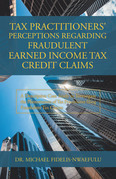 Tax Practitioners' Perceptions Regarding Fraudulent Earned Income Tax Credit Claims