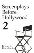 Screenplays Before Hollywood 2