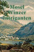 Mosel-Winzer-Intriganten