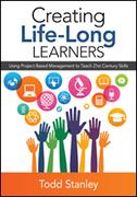 Creating Life-Long Learners