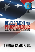 Development and Policy Dialogue: Contemporary Insights
