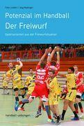 Potenzial im Handball - Der Freiwurf