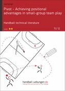 Pivot - Achieving positional advantages in small-group team play (TU 12)