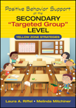 """Positive Behavior Support at the Secondary """"Targeted Group"""" Level"""