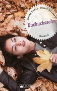 Kuckuckssohn. Roman