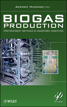 Biogas Production: Pretreatment Methods in Anaerobic Digestion
