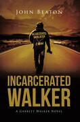 Incarcerated Walker