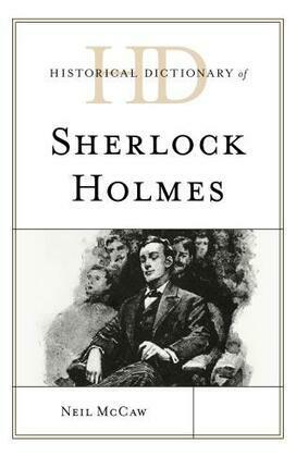 Historical Dictionary of Sherlock Holmes