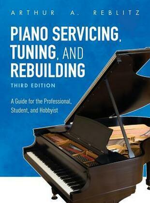 Piano Servicing, Tuning, and Rebuilding