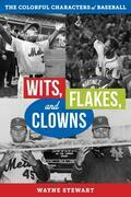 Wits, Flakes, and Clowns