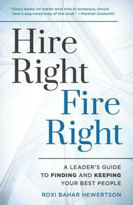 Hire Right, Fire Right