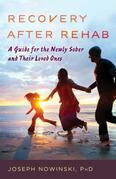 Recovery after Rehab