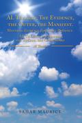 AlThaahir;TheEvidence,TheOuter,TheManifest. MaterialEvidenceForGod'sPresence. Al Thaahir; Die Beweise, Das Außere, Das Offbenbare