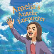 Amelia's Angelic Encounter