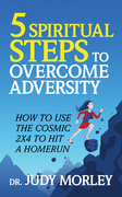 5 Spiritual Steps to Overcome Adversity