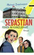 Sebastian – Ferien im Kanzleramt