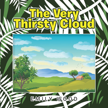 The Very Thirsty Cloud