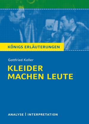 Kleider machen Leute von Gottfried Keller.