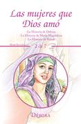 Las Mujeres Que Dios Amó