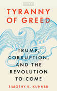 Tyranny of Greed