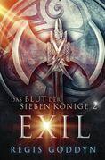 Das Blut der sieben Könige 2: Exil