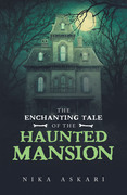 The Enchanting Tale of the Haunted Mansion