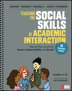 Teaching the Social Skills of Academic Interaction, Grades 4-12