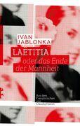 Laëtitia oder das Ende der Mannheit