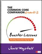 The Common Core Companion: Booster Lessons, Grades K-2