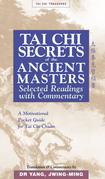 Tai Chi Secrets Ancient Masters