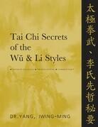 Tai Chi Secrets of the Wu & Li Styles