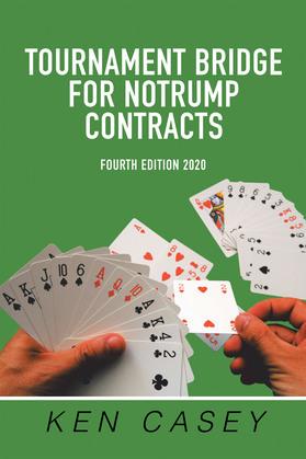 Tournament Bridge       for Notrump Contracts