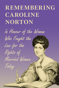 Remembering Caroline Norton