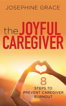 The Joyful Caregiver