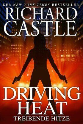 Castle 7: Driving Heat - Treibende Hitze