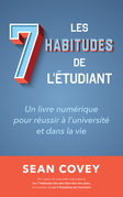 Les Sept Habitudes des Étudiants qui Réussissent
