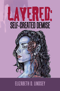 Layered: Self-Created Demise