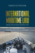 International Maritime Law from the Russian Perspective