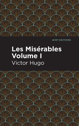 Les Miserables Volume I