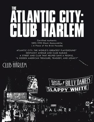 The Atlantic City: Club Harlem