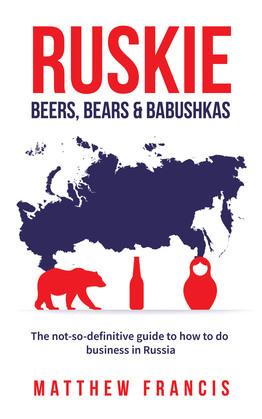 Ruskie: Beers, Bears & Babushkas