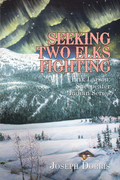 Seeking Two Elks Fighting
