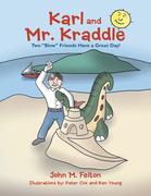 Karl and Mr. Kraddle