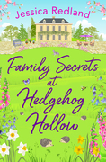 Family Secrets at Hedgehog Hollow